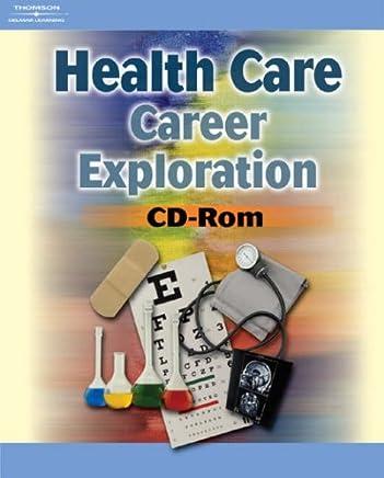Health Care Career Exploration