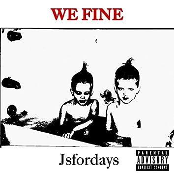 We Fine