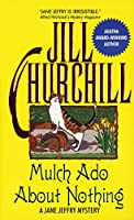 Mulch Ado About Nothing: A Jane Jeffry Mystery (A Jane Jeffry Mystery, 12)