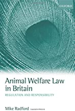 Livres Animal Welfare Law in Britain: Regulation and Responsibility PDF