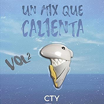 Un Mix Que Calienta, Vol. 2