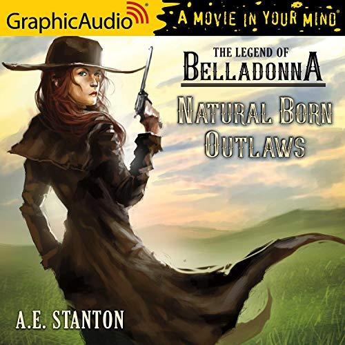 Couverture de Natural Born Outlaws [Dramatized Adaptation]