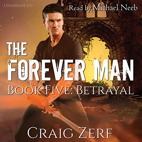 The Forever Man, Book 5: Betrayal cover art