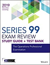 Wiley Series 99 Securities Licensing Exam Review 2019 + Test Bank: The Operations Professional Examination (Wiley Securities Licensing)