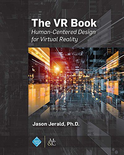 The VR Book: Human-Centered Design for Virtual Reality (English Edition)