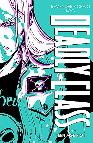 Deadly Class Deluxe Edition, Book 3 (Deadly Class, 3)