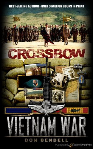 Crossbow (Vietnam War Book 1) (English Edition)