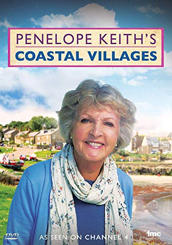 Penelope Keith's Coastal Villages as seen on Channel 4 [DVD] [UK Import]