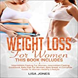 Weight Loss for Women: 4 Books in 1: Intermittent Fasting for Women, Intermittent Fasting Cookbook,...
