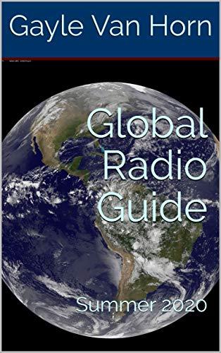 Global Radio Guide: Summer 2020 (English Edition)