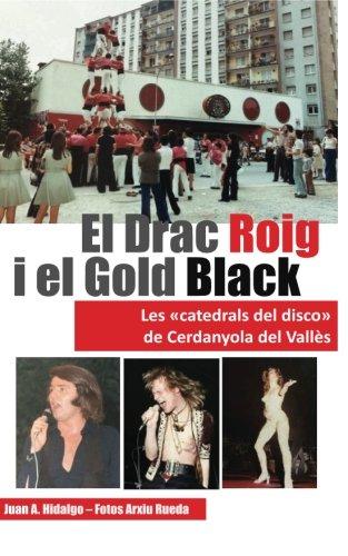 El Drac Roig i el Gold Black: Les Catedrals del Disco de Cerdanyola del Vallès