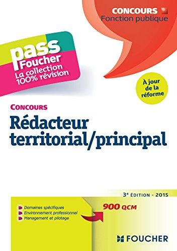 Pass'Foucher - Concours Rédacteur territorial / principal 3e édition - 2015 - à jour de la réforme