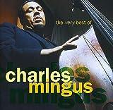 Songtexte von Charles Mingus - The Very Best of Charles Mingus