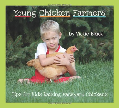 Young Chicken Farmers - Tips for Kids Raising Backyard Chickens