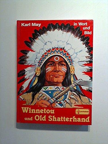 Karl May in Wort und Bild, Winnetou und Old Shatterhand