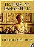 Les Liaisons dangereuses (Texte dynamique) - Format Kindle - 1,46 €