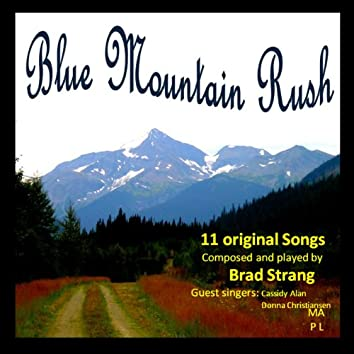 Blue Mountain Rush