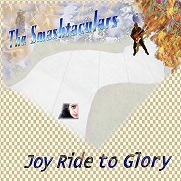 Joy Ride to Glory