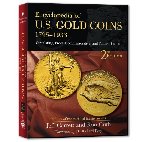 Encyclopedia of US Gold Coins