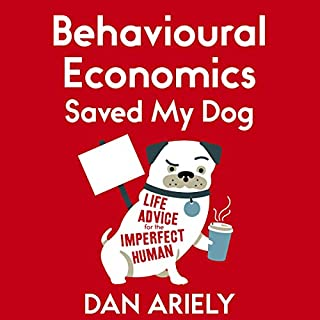Behavioural Economics Saved My Dog cover art