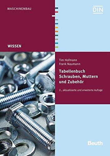 Tabellenbuch Schrauben, Muttern und Zubehör (Beuth Wissen)