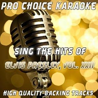 Runaway (Live) [Karaoke Version] (Originally Performed By Elvis Presley)