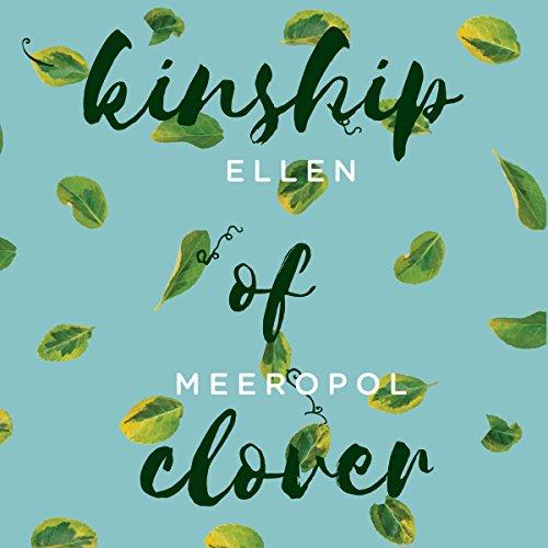 Kinship of Clover audiobook cover art