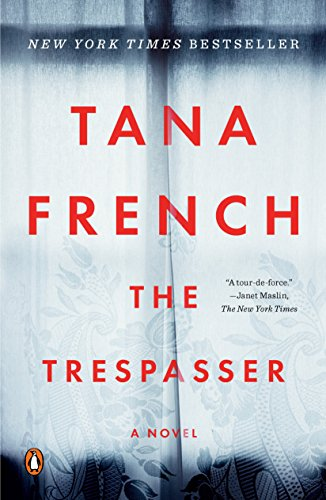 The Trespasser: A Novel (Dublin Murder Squad Book 6) by [Tana French]