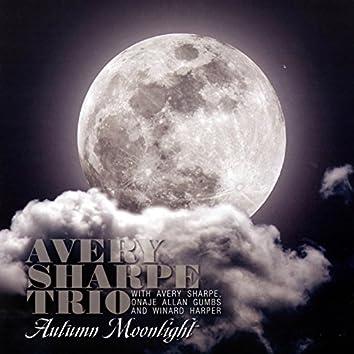 Avery Sharpe Trio Autumn Moonlight