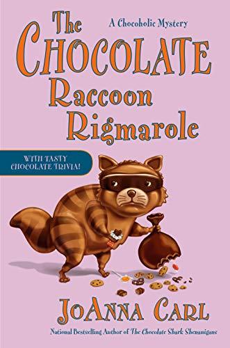 The Chocolate Raccoon Rigmarole (Chocoholic Mystery Book 18) by [JoAnna Carl]