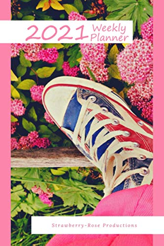 2021 Weekly Planner: The Adventure of Walking/Running Sneaker: A Weekly Planner (January 1, 2021 till December 31, 2021). Plan the Week, Set Goals, ... Pages for Note Taking. Travels Well