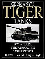 Germany's Tiger Tanks: D.W. to Tiger I