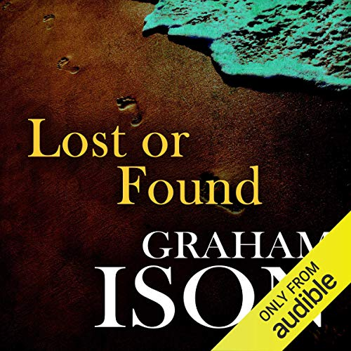Lost or Found     Brock and Poole Series              By:                                                                                                                                 Graham Ison                               Narrated by:                                                                                                                                 Damian Lynch                      Length: 7 hrs and 10 mins     13 ratings     Overall 3.9