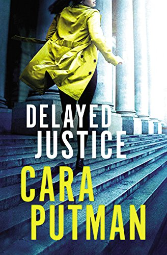 Delayed Justice (Hidden Justice)