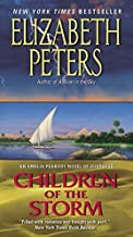 Children of the Storm: An Amelia Peabody Novel of Suspense (Amelia Peabody Series)