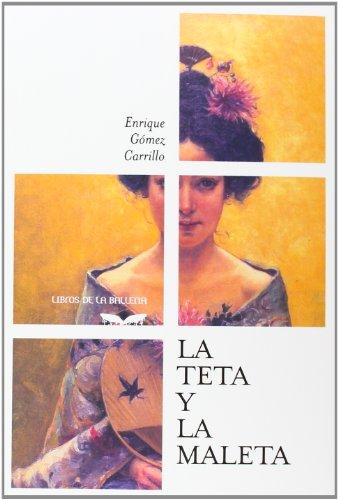 La teta y la maleta: Pequeñas historias de viajes y mujeres: s/n (Libros de la Ballena)