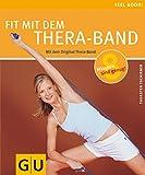 Fit mit dem Thera-Band (GU Feel good!)
