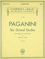 6 Grande Etudes After N. Paganini: Piano Solo