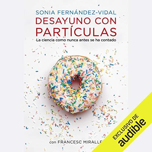 Desayuno con Partículas [Breakfast with Particles] cover art