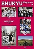 SHUKYU Magazine LIFE ISSUE