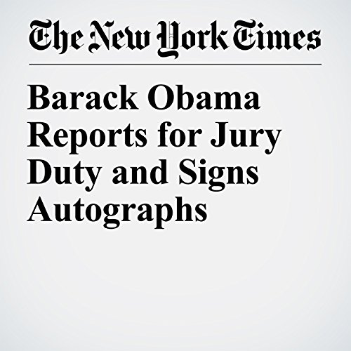 Barack Obama Reports for Jury Duty and Signs Autographs copertina