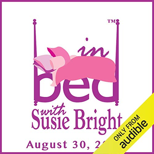 In Bed with Susie Bright Encore Edition: 'House of Ass' audiobook cover art