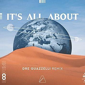 It's All About (Dre Guazzelli Remix)