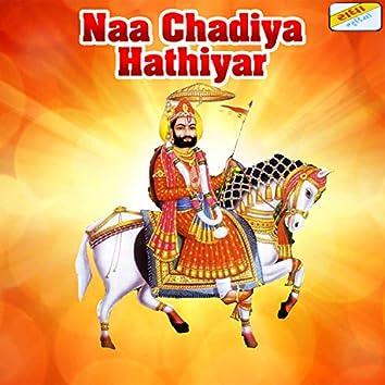 Naa Chadiya Hathiyar