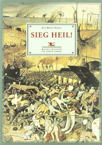 Sieg Heil! (Los Cuatro Vientos, Band 46)