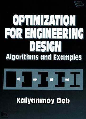 Optimization for Engineering Design: Algorithms and Examples