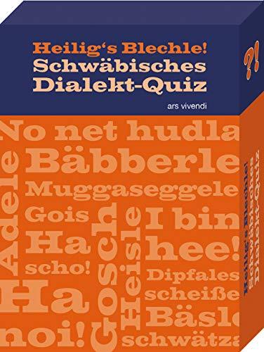 Heiligs Blechle! Schwäbisches Dialekt-Quiz - 68 Fragen rund um den schwäbischen Dialekt: 68 Quizfragen rund um den schwäbischen Dialekt