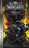 World of Warcraft - Vol'Jin les ombres de la horde (NED)