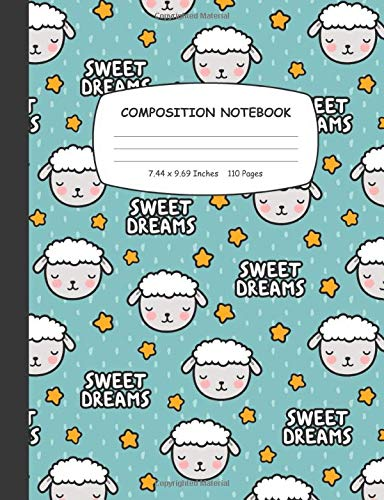 Composition Notebook: Cute Sheep Sweet Dream Wide Ruled Notebook for Girls, Kids and Students | Gift for Sheeps Lovers and Owner, Blank Lined Journal for School to Write & Note