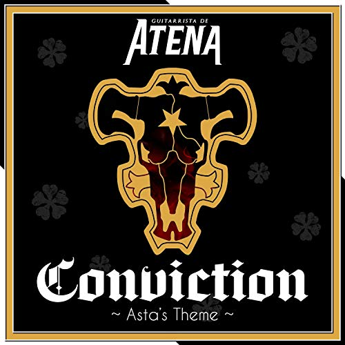 Conviction ~ Asta's Theme ~ (From 'Black Clover')